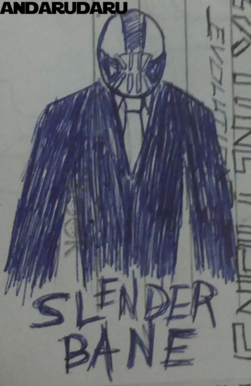 Slender Bane by andarudaru