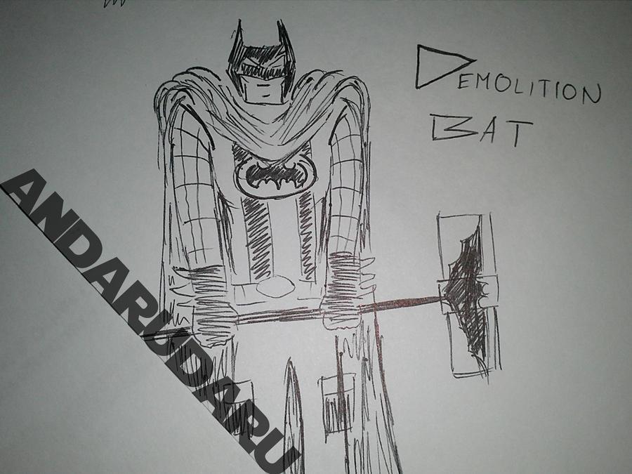 Demolition Bat by andarudaru