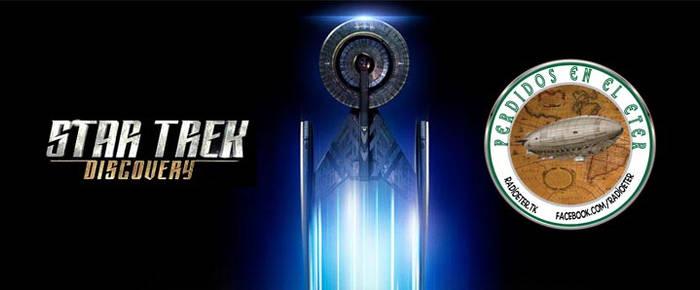 Perdidos En El Eter #289: Star Trek - Discovery by lordmagnusen