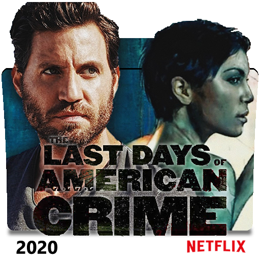 The Last Days Of American Crime 2020 Folder Icon 3 By Costaalfed On Deviantart