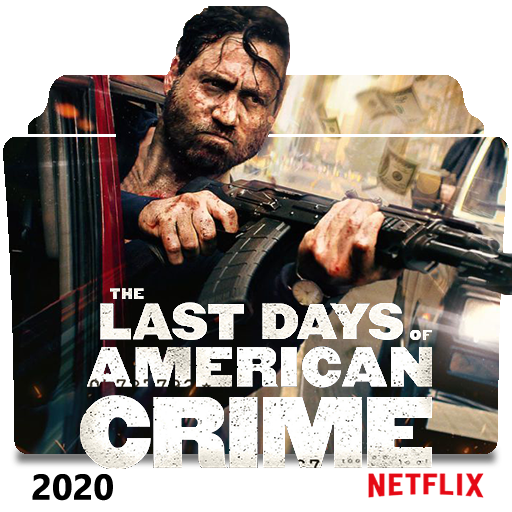 The Last Days Of American Crime 2020 Folder Icon 4 By Costaalfed On Deviantart