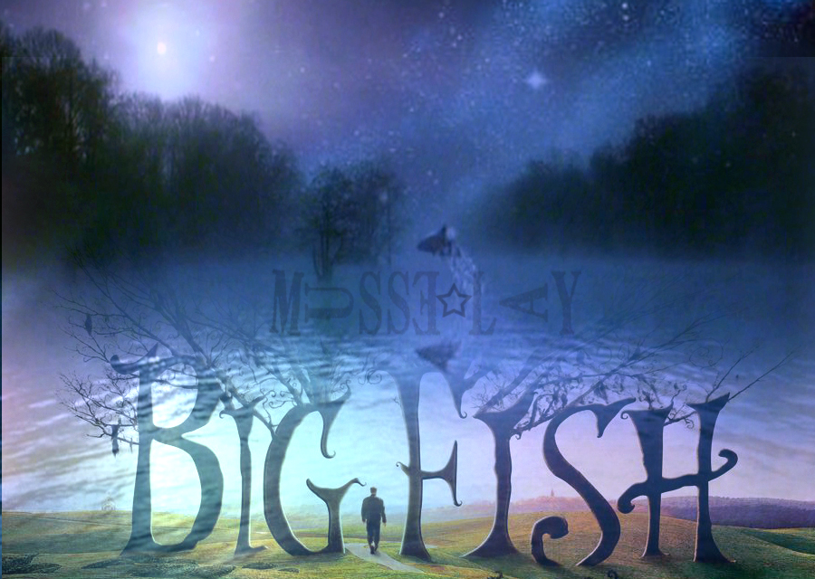 Big fish the movie by anniemusse on deviantart