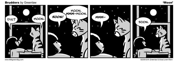 Brudders 028 - Moon by DRGreenlaw