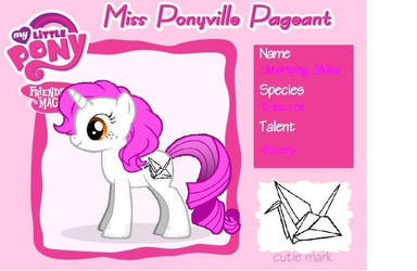 Morning Shine for  Miss Ponyville Pagent by ChronicleKing