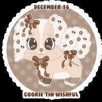 Day 16 || Cookie Tin Wishful || CLOSED
