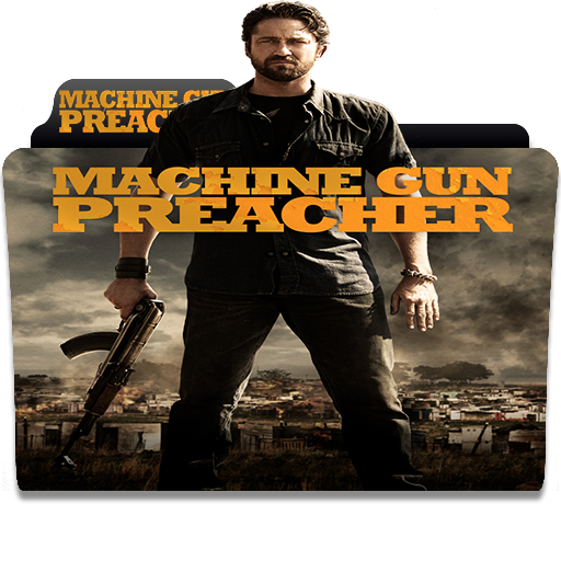 Machine Gun Preacher 2011 V1 By Morgulvan On Deviantart