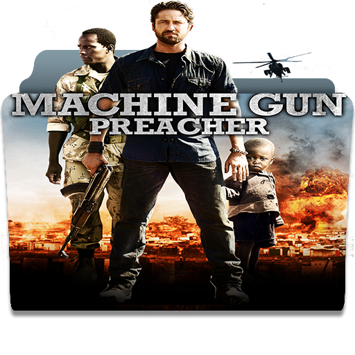 Machine Gun Preacher 2011 V3 By Morgulvan On Deviantart