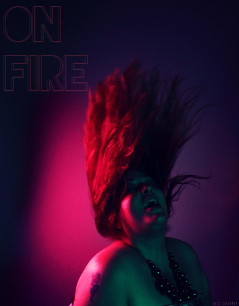 on fire by JessCalcaben