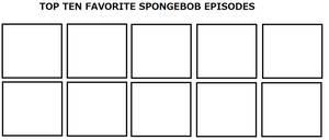 Top Ten Favorite SpongeBob Episodes