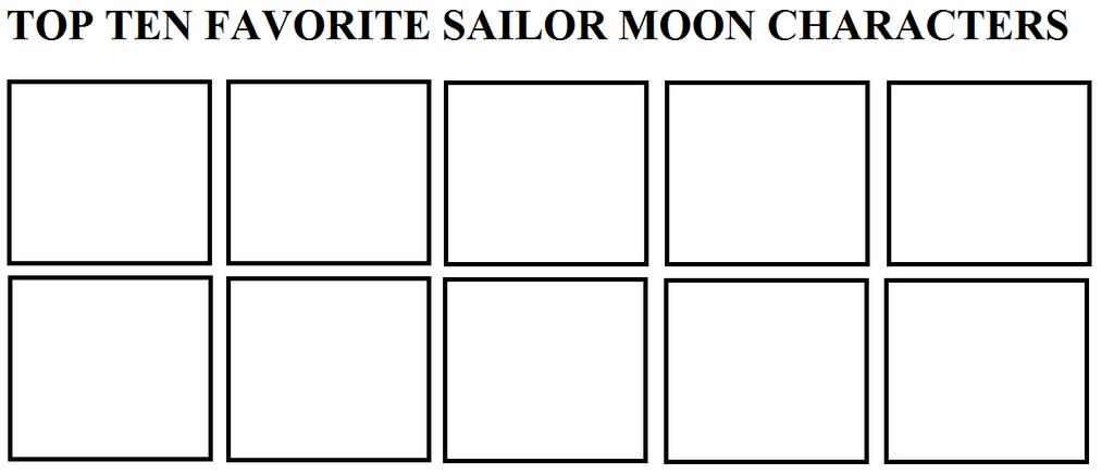 Top Ten Favorite Sailor Moon Characters by ElMarcosLuckydel96