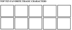 Top Ten Favorite Tragic Characters