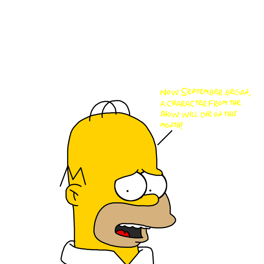 September began, a Simpsons character will die by MarcosLucky96