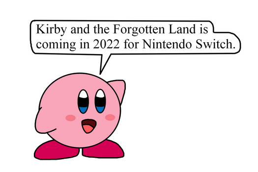 Kirby and The Forgotten Land coming in 2022