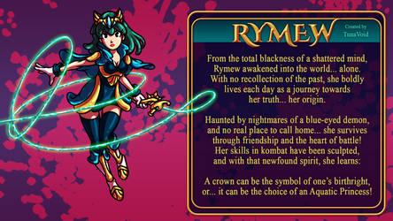 Character Bios: RYMEW