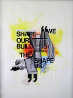 we . shape . our . buildings