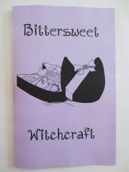 Bittersweet Witchcraft Zine by rowanasabredancer