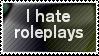 I hate RP stamp by EllyStampz