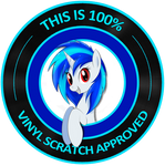 Vinyl Scratch 100% approved by FireryDawn