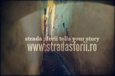 Strada Sforii Tells Your Story