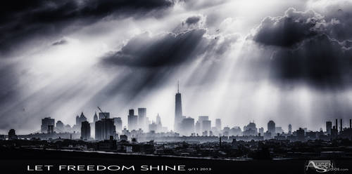 Let Freedom Shine 9/11 2013 by AugenStudios