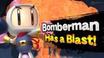 Bomberman Has a Blast!