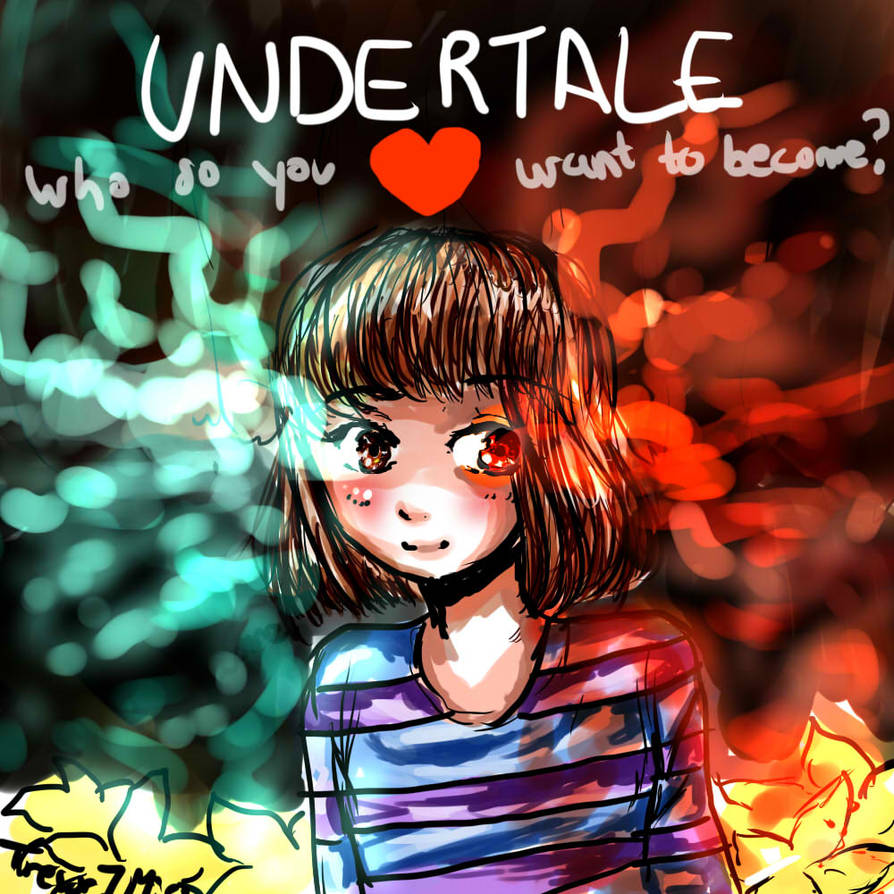 Who do you want to become? -UNDERTALE FANART