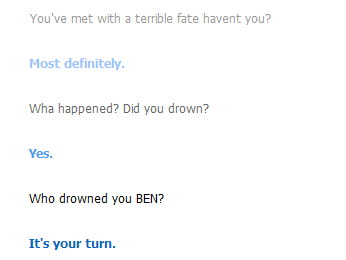 More BEN Drowned on Cleverbot by 204kitten
