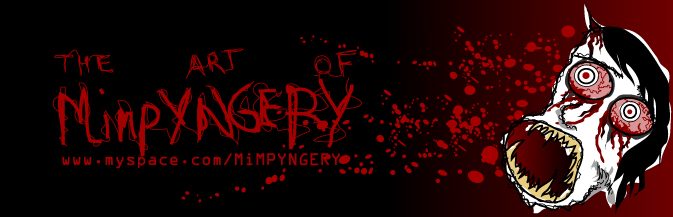 tHE aRT oF hORROR by MiMPYNGERY