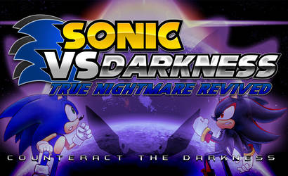 Sonic vs Darkness : True Nightmare Revived Poster