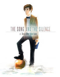 DW: The Song and The Silence (complete)