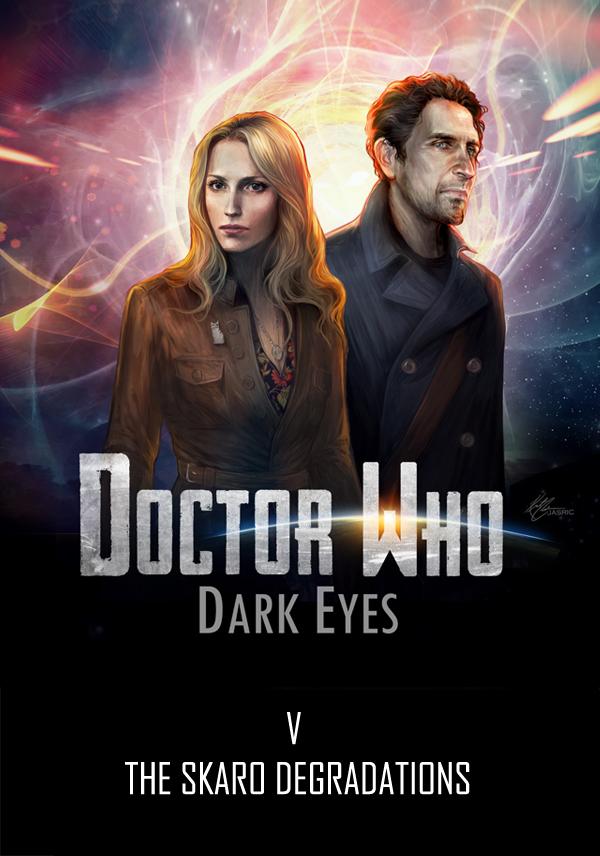 Doctor Who: Dark Eyes 5 by OrneryJen