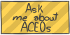 Ask me about ACEOs by WizzDono