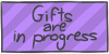 Gifts are in progress by WizzDono
