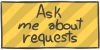 Ask me about requests by WizzDono