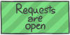 Requests are open