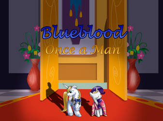 Commission - Blueblood Once a Man.