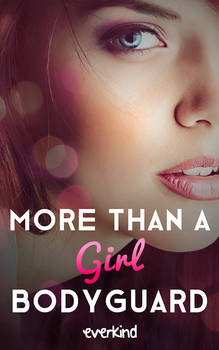 More Than a Girl Bodyguard Book Cover
