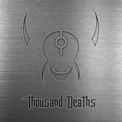 Thousand Deaths Metal by MeggaTym