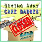 *NEW* Giving Away Cake Badges