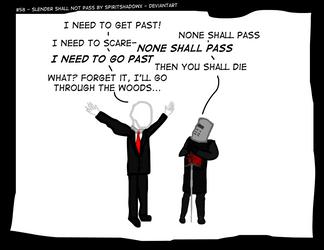 #57 - Slender Shall not Pass