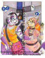 My My Metrocard - SiFM piece by dani-kitty
