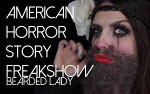 American Horror Story Freakshow Bearded Lady by smashinbeauty