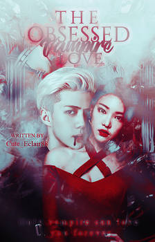 The Obsessed Vampire Love [ Wattpad Book Cover ]
