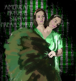 American Horror Story Freak show- Bette and Dot by GrafixGirlIreland