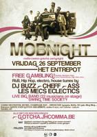 Gotcha - Mobnight Poster by Destin8x