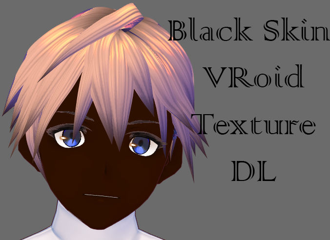 VRoid Black Skin Face Tex P2U DL