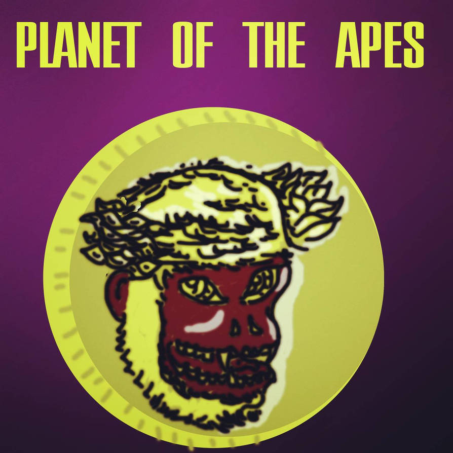 Planet of the apes by Braunner