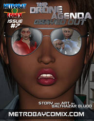 Coming Soon: The Drone Agenda - Grayed Out #7! by balthazarbludd