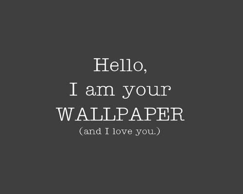 Wallpaper Loves You