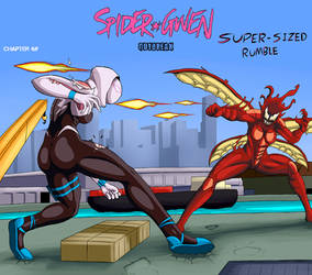 Spider Gwen- Outbreak CH4: SUPER-SIZED RUMBLE